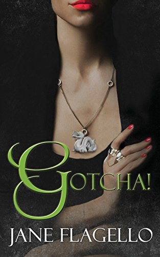 Gotcha!: Flagello, Jane