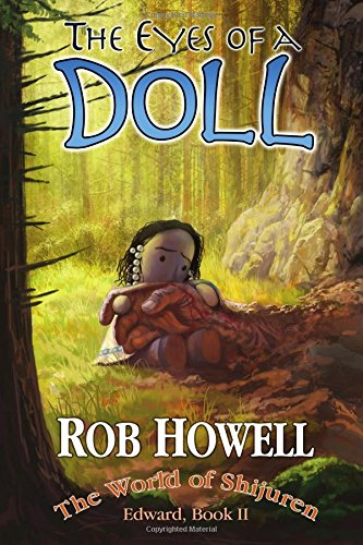 The Eyes of a Doll (The World: Rob Howell