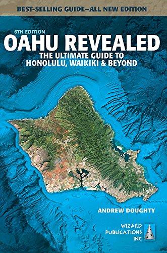 9780996131865: Oahu Revealed: The Ultimate Guide to Honolulu, Waikiki & Beyond