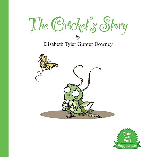 9780996134002: The Cricket's Story