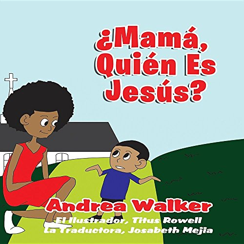 Mama, ¿Quién es Jesús? (Spanish Edition): Create Noise