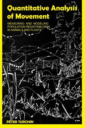 9780996139502: Quantitative Analysis of Movement: Measuring and Modeling Population Redistribution in Animals and Plants