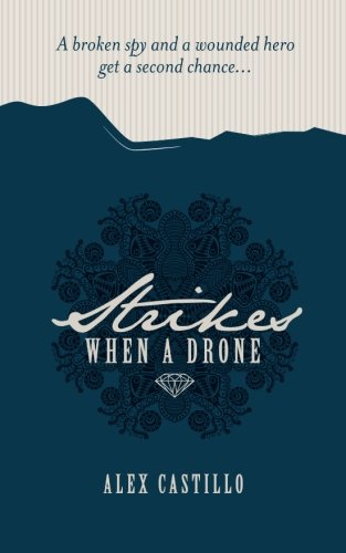 9780996140706: When A Drone Strikes