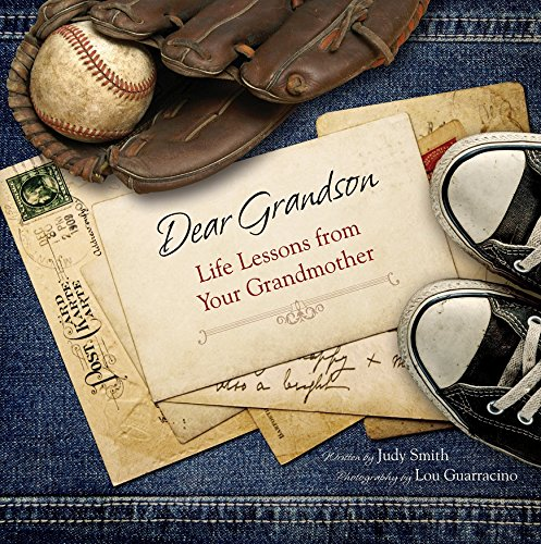 Dear Grandson: Life Lessons from Your Grandmother: Judy Smith