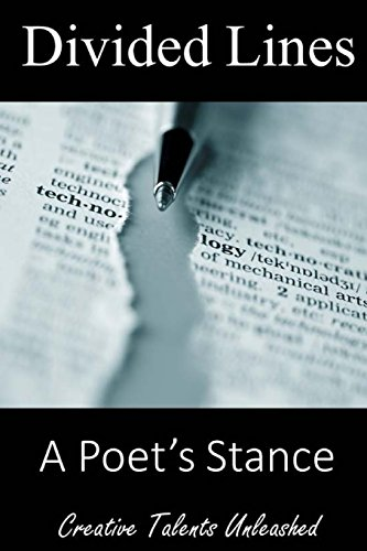 Divided Lines: A Poet's Stance: Raja Williams; June