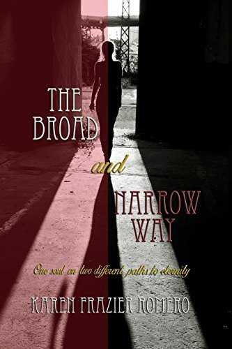 9780996150408: The Broad and Narrow Way