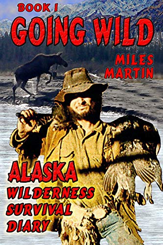 9780996156738: Going Wild, Book 1 (The Survival Series)