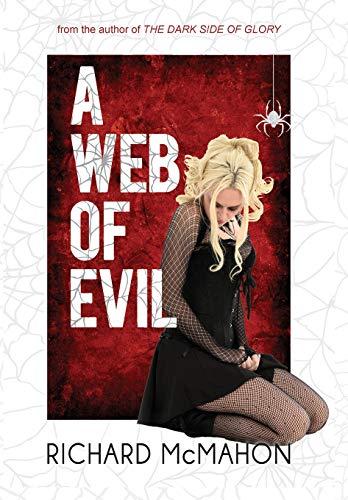 9780996156882: A Web of Evil