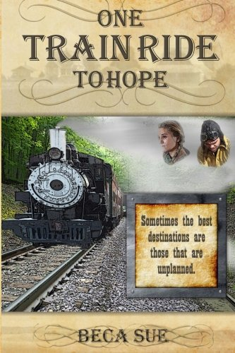 9780996157506: One Train Ride to Hope