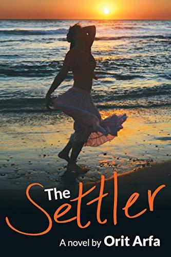 9780996162005: The Settler: A novel of modern Israel