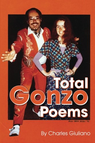 9780996171519: Total Gonzo Poems