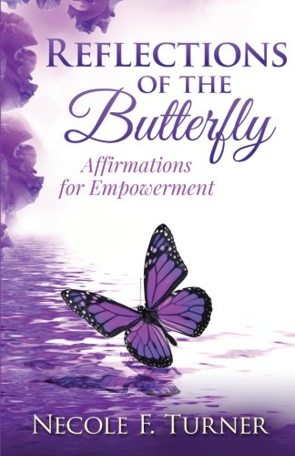 9780996172257: Reflections of the Butterfly: Affirmations for Empowerment