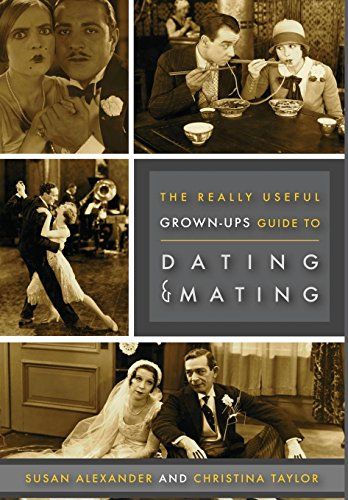 9780996174022: Really Useful Grown-Up Guide to Dating & Mating