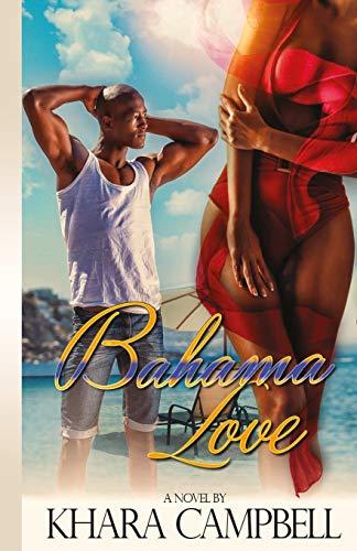 9780996174206: Bahama Love