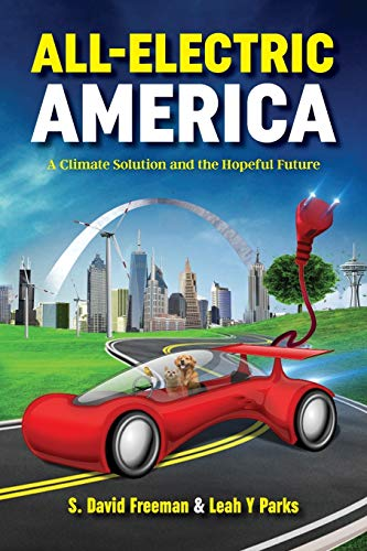 9780996174725: All Electric America: A Climate Solution and the Hopeful Future