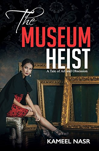 9780996175340: The Museum Heist: A Tale of Art and Obsession