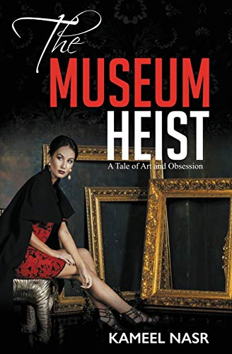 9780996175357: THE MUSEUM HEIST: A TALE OF ART AND OBSESSION (Boston Cozy Mystery)