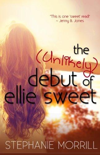 9780996180177: The Unlikely Debut of Ellie Sweet (Volume 2)
