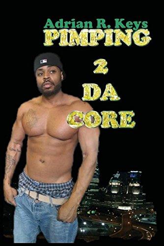 9780996182010: Pimping 2 Da Core