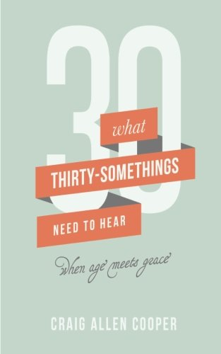 9780996193450: Thirty-Somethings: When Age Meets Grace