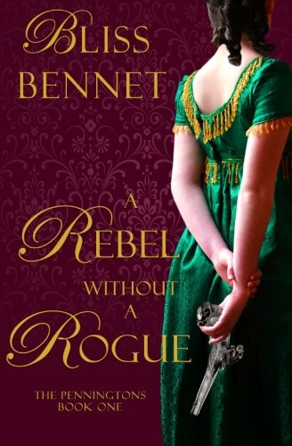9780996193719: Rebel without a Rogue (The Penningtons) (Volume 1)