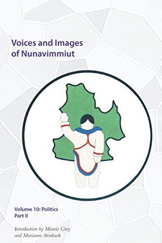 Voices and Images of Nunavimmiut, Volume 10 - Politics, Part II: Grey, Minnie