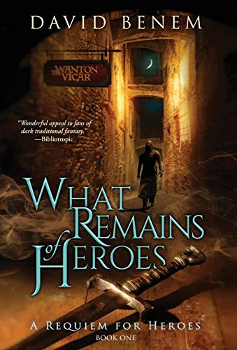 9780996193993: What Remains of Heroes (Requiem for Heroes)