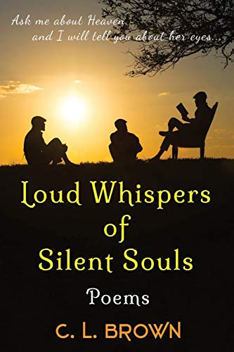 9780996201308: Loud Whispers of Silent Souls: Poems
