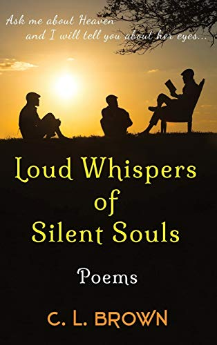 9780996201315: Loud Whispers of Silent Souls: Poems