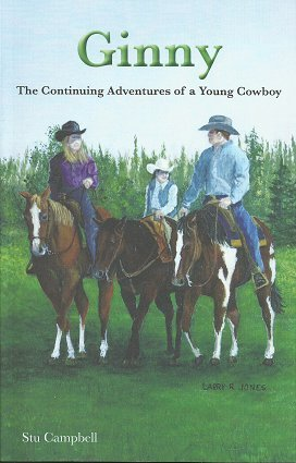 9780996201957: Ginny - The Continuing Adventures of a Young Cowboy