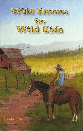 9780996201964: Wild Horses for Wild Kids
