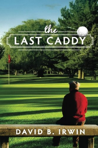 9780996203401: The Last Caddy