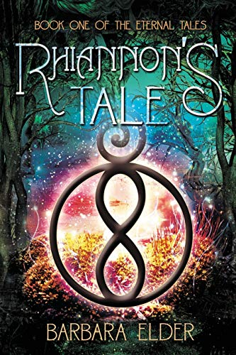 9780996207409: Rhiannon's Tale: Book One of the Eternal Tales