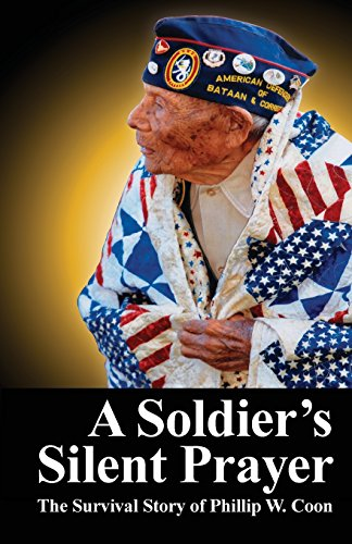 A Soldier's Silent Prayer: The Survival Story: Kast, Sherry Wickliffe
