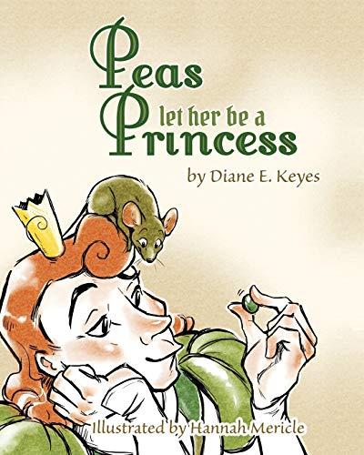 9780996209823: Peas let her be a Princess