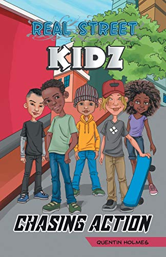 9780996210201: Real Street Kidz: Chasing Action (multicultural book series for preteens 7-to-12-years old)