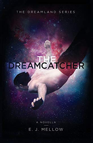 9780996211451: The Dreamcatcher: A Dreamland Series Novella (The Dreamland Series)