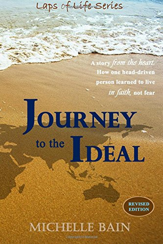 9780996215404: Journey to the Ideal (Laps of Life)