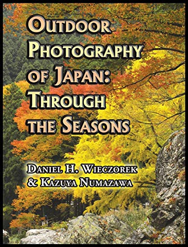 9780996216104: Outdoor Photography of Japan: Through the Seasons