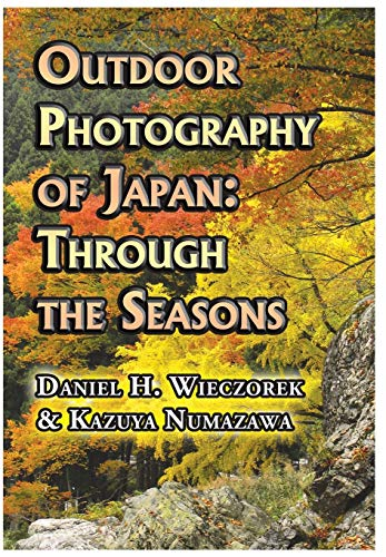 9780996216111: Outdoor Photography of Japan: Through the Seasons (Dust Jacket)