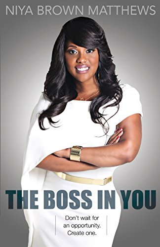 9780996216562: The Boss In You