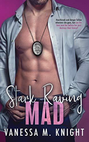 9780996217255: Stark Raving Mad (Chicago's Finest) (Volume 2)