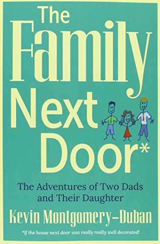 9780996218009: The Family Next Door: The Adventures of Two Dads and Their Daughter