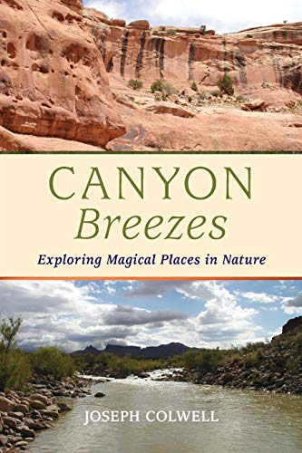 9780996222204: Canyon Breezes: Exploring Magical Places in Nature