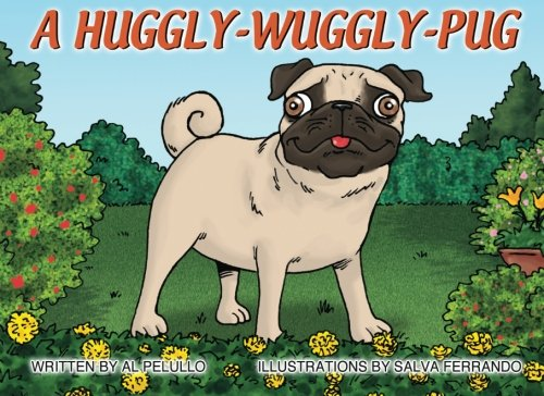 9780996222518: A Huggly-Wuggly-Pug