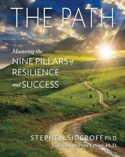 9780996222600: THE PATH: Mastering the Nine Pillars of Resilience and Success