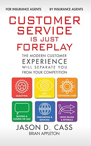 9780996222709: Customer Service Is Just Foreplay: The Modern Customer Experience Will Seperate You From Your Competiition