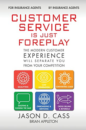 9780996222754: Customer Service Is Just Foreplay: The Modern Customer Experience Will Separate You From The Competition