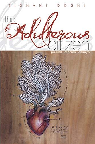 9780996224222: The Adulterous Citizen ― poems, stories, essays