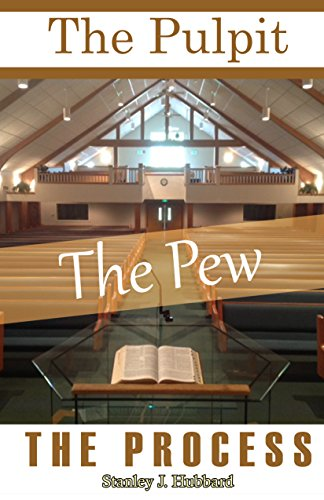 9780996229913: The Pulpit The Pew The Process